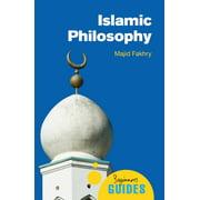 Islamic Philosophy : A Beginner's Guide
