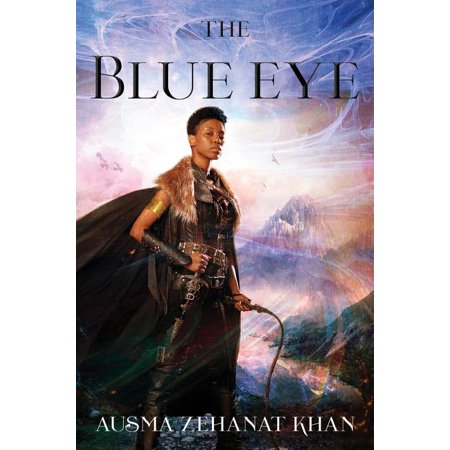 The Khorasan Archives, 3: The Blue Eye : Book Three of the Khorasan Archives (Paperback)