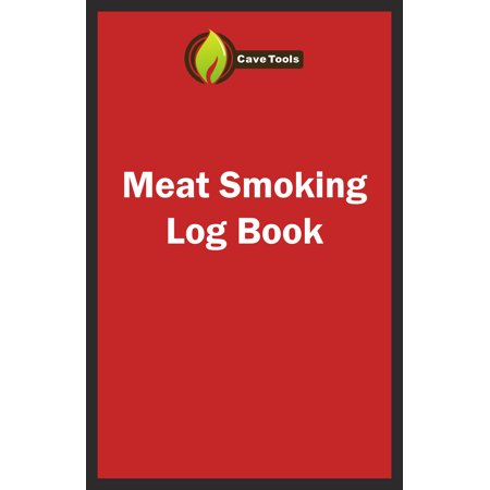 BBQ Smoker Recipe Journal Book with Grill Prep Notes for Sauces & Rubs a Smoker Time Log & Cooking Results - Includes Wood Smoking & Meat Temperature Guide Charts in Blank Paperback Barbecue