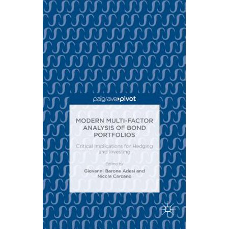 Modern Multi-Factor Analysis of Bond Portfolios : Critical Implications for Hedging and