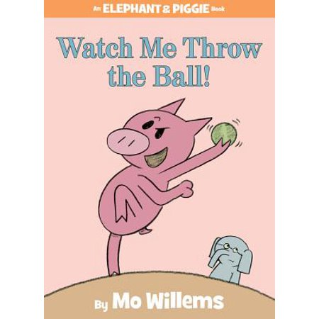 Watch Me Throw the Ball! (Hardcover)