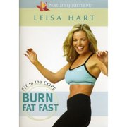 Leisa Hart: Fit To The Core -  Burn Fat Fast