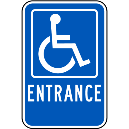 Traffic Signs - Accessible Entrance Sign 12 x 18 Aluminum Sign Street Weather Approved Sign 0.04 Thickness