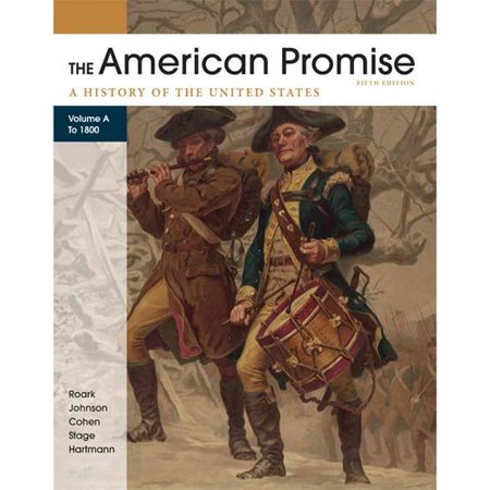The American Promise  A History Of The United States  To 1800