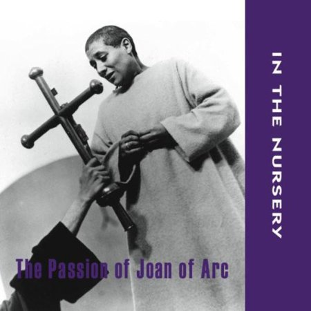 In the Nursery - Passion of Joan of Arc [CD] (The Passion Of Joan Of Arc 1928)