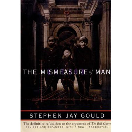 The Mismeasure of Man (Revised & Expanded) -