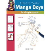 How to Draw: Manga Boys in Simple Steps