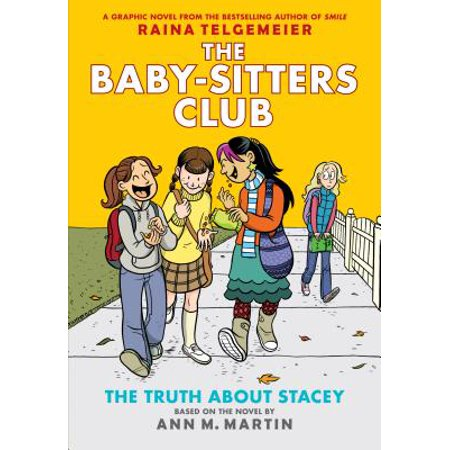 The Truth about Stacey: Full-Color Edition (the Baby-Sitters Club Graphix #2) (Revised, Full Color) (Stacey Kramer The Best Gift)