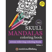 Skull Mandala Coloring Book - Stress Relieving Coloring Book: Sugar Skulls Coloring Book For Adults - Coloring Books For Adults For Stress Relief Meditation Relaxation-Sugar Skull Gifts For Day of The