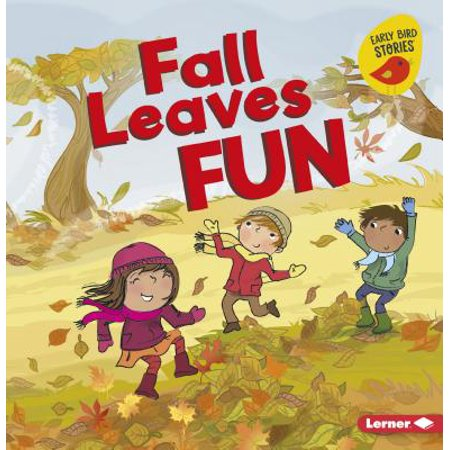 Fall Leaves Fun (The Fall Of Freddie The Leaf Text)