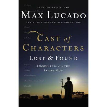 Cast of Characters: Lost and Found : Encounters with the Living