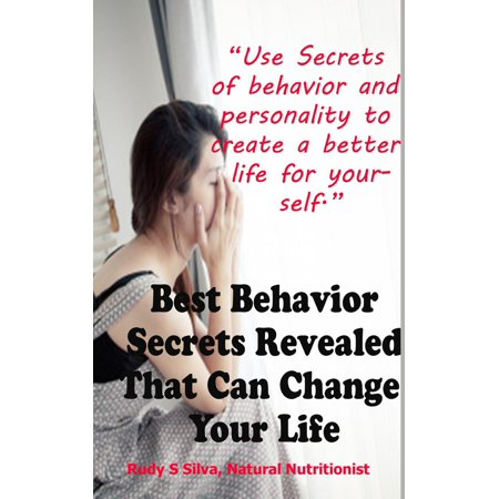 Best Behavior Secrets Revealed That Can Change Your Personality -