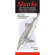 Sharks of the Atlantic and Gulf Coasts : From Maine to Texas