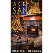 A Cry To Santa - eBook