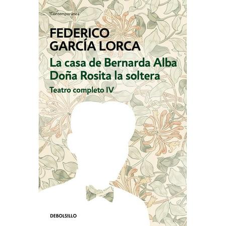 La casa de Bernarda Alba | Doña Rosita la soltera (Teatro completo 4) - eBook