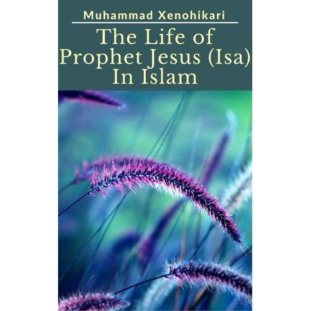 The Life of Prophet Jesus (Isa) In Islam - eBook