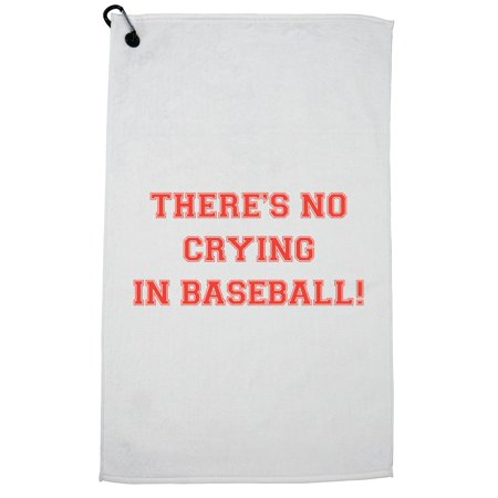 There is No Crying in Baseball Sports Themed Golf Towel with Carabiner Clip](Golf Theme)