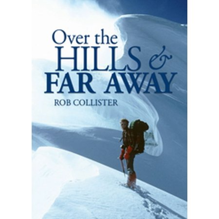 Over the Hills and Far Away - eBook