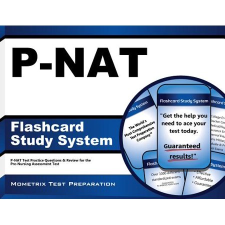 P-NAT Flashcard Study System: P-NAT Test Practice Questions & Review for the Pre-Nursing Assessment