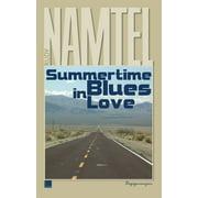 Summertime Blues in Love - eBook