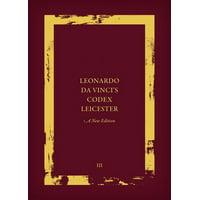 Leonardo Da Vinci's Codex Leicester: A New Edition: Volume III: Transcription and Translation (Hardcover)