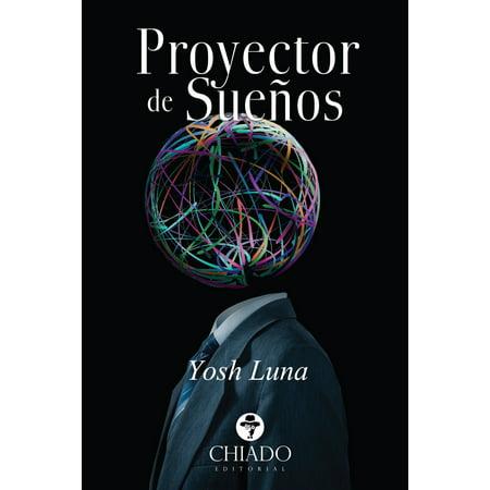 Proyector de Sueños - eBook