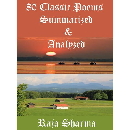 80 Classic Poems Summarized & Analyzed - eBook