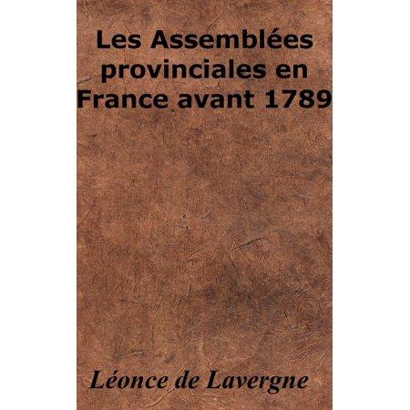 Towle French Provincial Cheese - Les Assemblées provinciales en France avant 1789 - eBook
