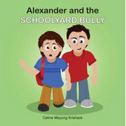 Alexander and the Schoolyard Bully - eBook