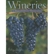 Wineries of Wisconsin and Minnesota - eBook
