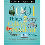 1001 Things: 1001 Things Every College Student Needs to Know: (like Buying Your Books Before Exams Start) (Paperback)
