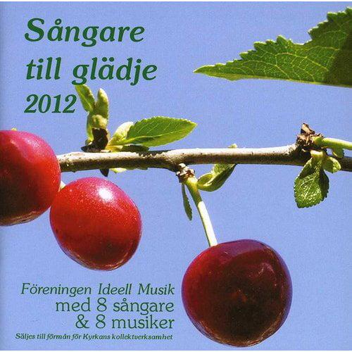 Sangare Till Gladje 2013 / Various