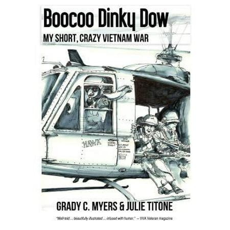 Boocoo Dinky Dow  My Short  Crazy Vietnam War
