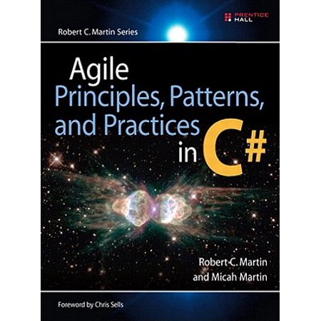 Agile Principles, Patterns, and Practices in C# -