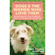 Dogs and the Women Who Love Them - eBook