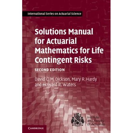 Solutions Manual for Actuarial Mathematics for Life Contingent