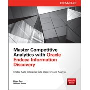 Oracle (McGraw-Hill): Master Competitive Analytics with Oracle Endeca Information Discovery (Paperback)