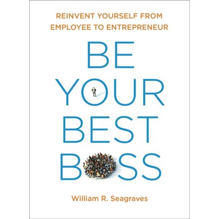 Be Your Best Boss - eBook (Best Wishes To Your Boss)