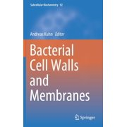 Subcellular Biochemistry: Bacterial Cell Walls and Membranes (Hardcover)