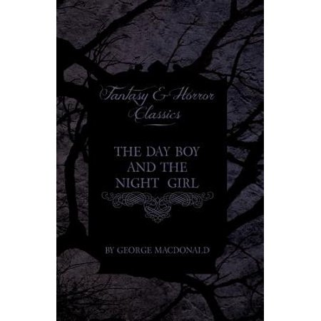 The Day Boy and the Night Girl (Fantasy and Horror Classics)](Horror Girls)