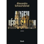 Adieu Jérusalem - eBook