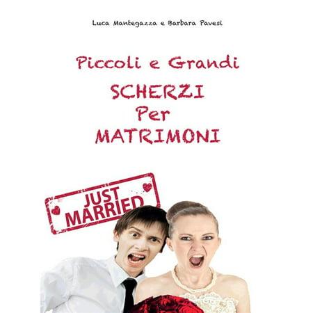 Piccoli e grandi Scherzi per Matrimonio - eBook