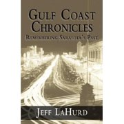 Gulf Coast Chronicles: Remembering Sarasota's Past (Paperback)