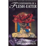 Confessions of a Flesh-Eater - eBook
