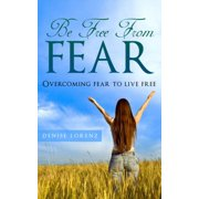 Be Free From Fear - eBook