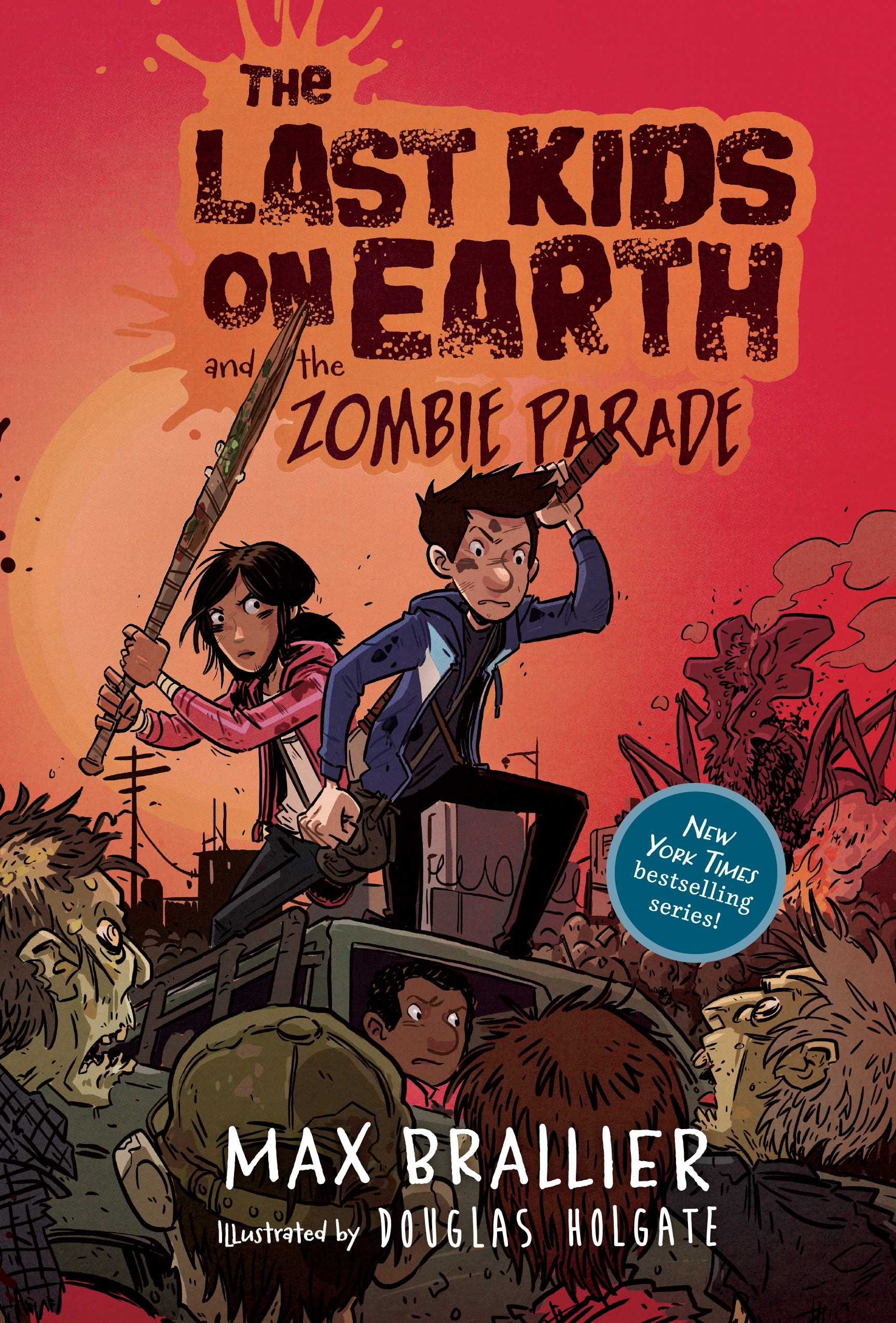 The Last Kids on Earth and the Zombie Parade - Walmart.com