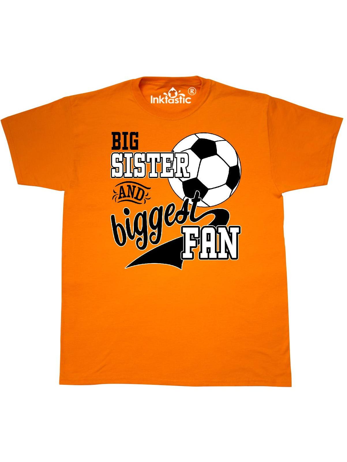 ddbc02640 Inktastic - Big Sister and Biggest Fan- soccer player T-Shirt - Walmart.com