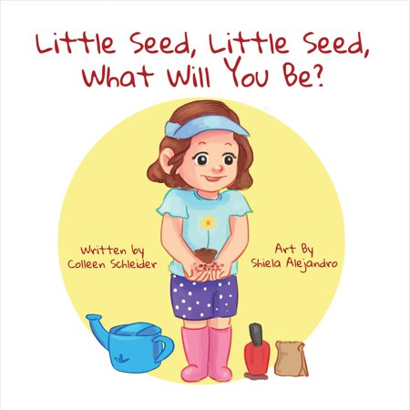 Little Seed, Little Seed, What Will You Be? ()