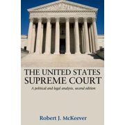 United States Supreme Court: A Political and Legal Analysis, Second Edition (Hardcover)