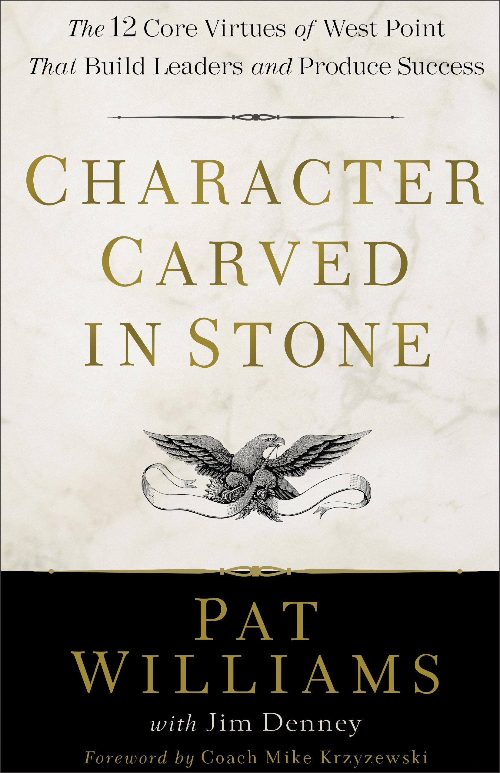 12 Virtues character carved in stone: the 12 core virtues of west point that build  leaders and produce success (hardcover) - walmart